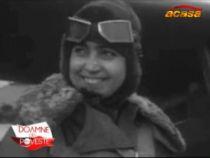 Povestea femeilor pilot din al doilea razboi mondial la Doamne de poveste , duminica, 12 decembrie