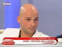 Andrei, de la Alb-Negru, sustine ca Sylvia, sotia sa, l-a inselat cu un fotomodel in varsta de 20 ani - VIDEO