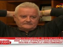 Irinel are datorii de 7 milioane de euro, iar Monica se trage de sireturi cu starurile