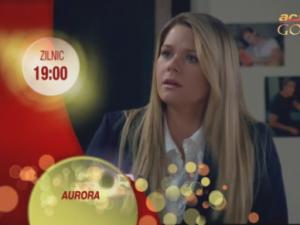 Aurora, zilnic, 19.00