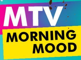 MTV MORNING MOOD