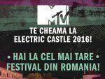 MTV TE CHEAMA LA ELECTRIC CASTLE!