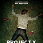 Project X: marea destrabalare