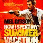 Get the Gringo: comeback-ul lui Mel Gibson