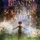 Beasts of the Southern Wild: un miracol la Hollywood