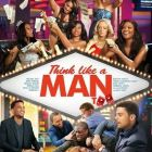 Think Like a Man Too, pe primul loc in box office-ul nord-american. Ce filme sunt in top