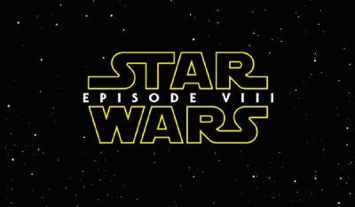 Star Wars: Episode VIII. Filmarile au inceput in Marea Britanie. Ce nume noi au fost anuntate in franciza