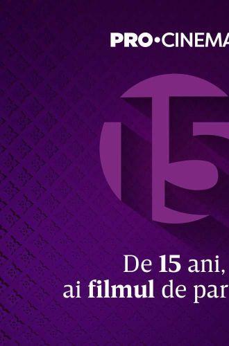 PRO CINEMA împlinește 15 ani de la lansare. Ce filme v-am pregătit