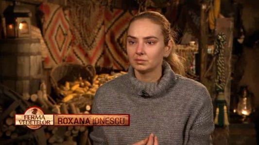 """Roxana Ionescu, primele lacrimi de la """"Ferma Vedetelor"""""""