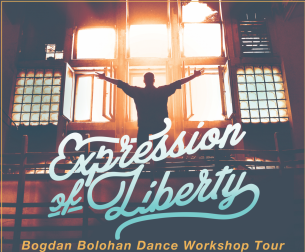 Expression of Liberty – Bogdan Bolohan Dance Workshop Tour