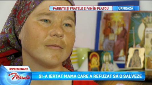 Si-a iertat mama care a refuzat sa o salveze
