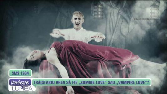 """Traistariu vrea sa fie """"zombie love"""" sau """"vampire love""""?"""