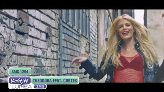 "Theodora feat. Cortes - ""Ce tare"""