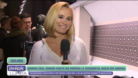 Andreea Esca, singura vedeta din Romania la evenimentul anului din America