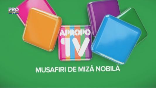 Apropo TV: Musafiri de miza nobila