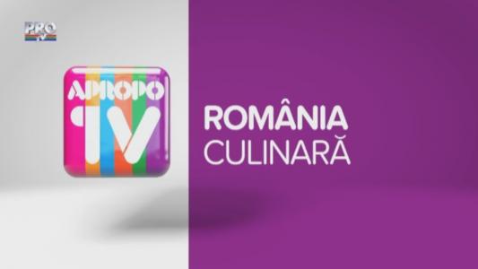 Apropo TV: Romania culinara
