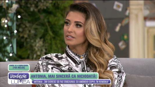 Antonia, mai sincera ca niciodata