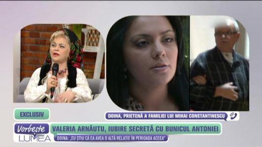 Valeria Arnautu, iubirea secreta a bunicului Antoniei
