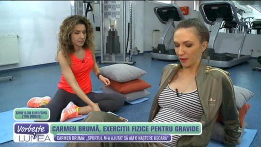 Carmen Bruma, exercitii fizice pentru gravide