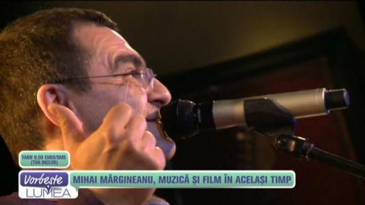 Mihai Margineanu, muzica si film in acelasi timp