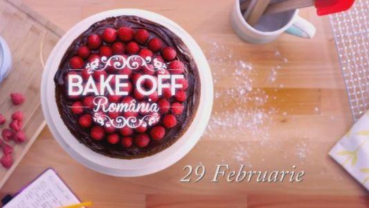 Bake Off Romania, cea mai dulce competitie culinara, din 29 februarie, la ProTV