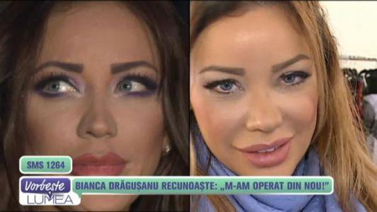 "Bianca Dragusanu recunoaste: ""M-am operat din nou!"""