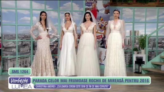 Parada celor mai frumoase rochii de mireasa pentru 2016