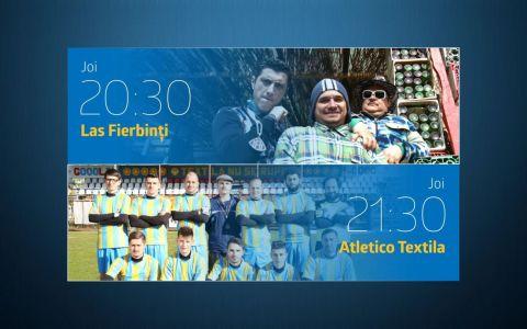 Joi seara razi romaneste la PROTV cu Las Fierbinti de la 20:30 si Atletico Textila de la 21:30!