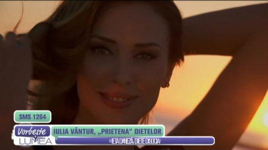"""Iulia Vantur, """"prietena"""" dietelor"""