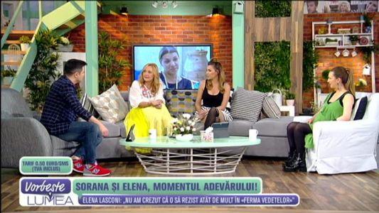 Sorana si Elena, momentul adevarului