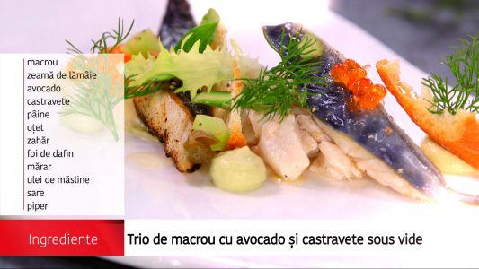 Trio de macrou cu avocado si castravete sous vide