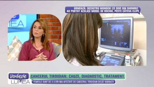 Cancerul tiroidian: cauze, diagnostic, tratament