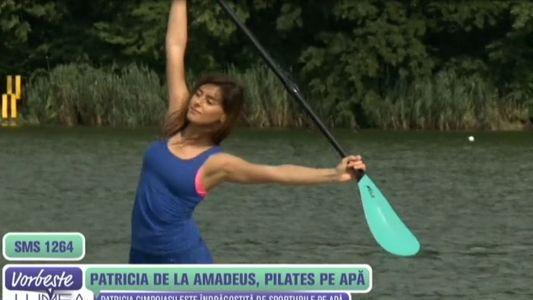 Patricia de la Amadeus, pilates pe apa