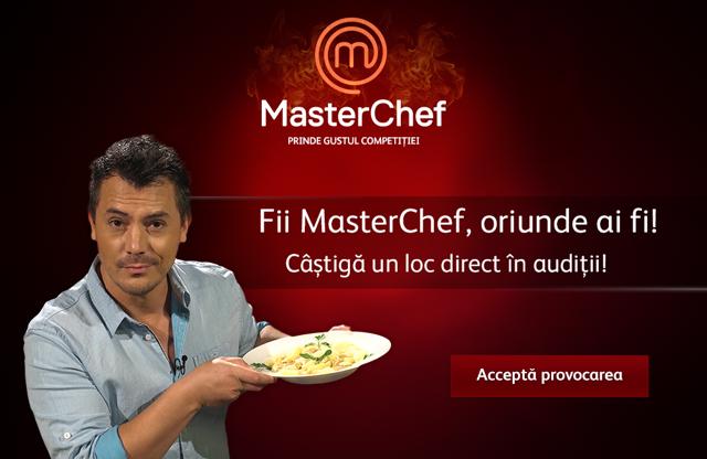 Accepta provocarea MasterChef si poti ajunge direct pe platourile de filmare! Fii MasterChef, oriunde ai fi!