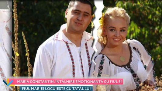 Maria Constantin, intalnire emotionanta cu fiul ei