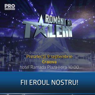 Caravana Romanii au talent opreste vineri, 9 septembrie, la Craiova!