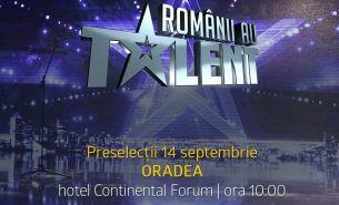 Caravana Romanii au talent ajunge miercuri, 14 septembrie, la Oradea!