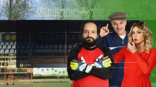 Atletico textila, joi, numai la Pro TV