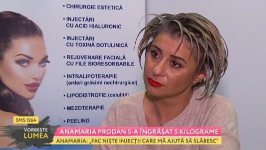 Anamaria Prodan s-a ingrasat 5 kilograme