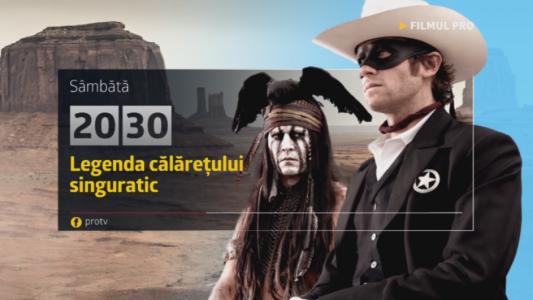 Legenda calaretului singuratic , sambata, de la 20:30, la Pro TV