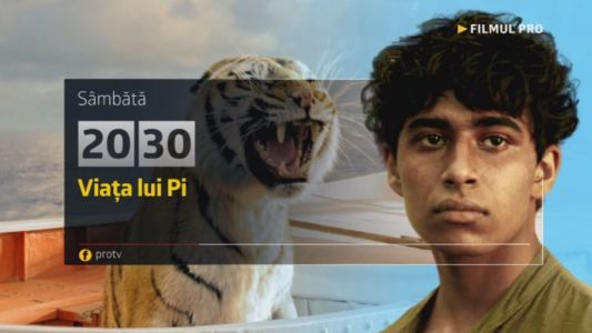 Viata lui Pi, Sambata, 3 decembrie, de la 20:30, numai la ProTV