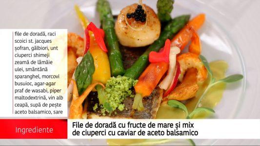 File de dorada cu fructe de mare si mix de ciuperci cu caviar de aceto balsamico