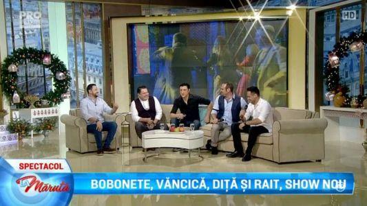 Bobonete, Vancica, Dita si Rait, show nou