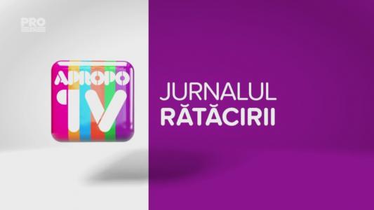 Apropo TV: Jurnalul ratacirii