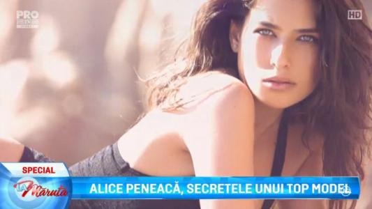 Alice Peneaca, secretele unui top model