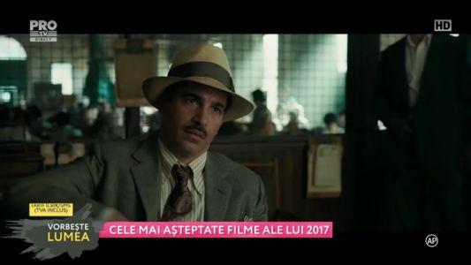 Cele mai asteptate filme ale anului 2017