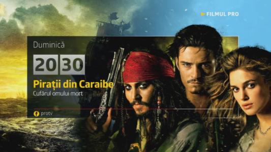 Piratii din Caraibe - Cufarul Omului Mort, duminica, 15 ianuarie, de la 20:30, la Pro TV