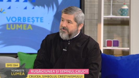 Parintele Vasile Ioana vorbeste despre rugaciune si semnul crucii
