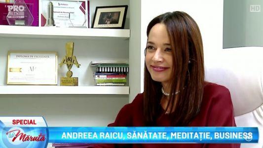 Andreea Raicu, sanatate, meditatie, business