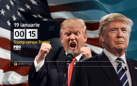 Pro TV difuzeaza un documentar de exceptie, Trump versus Trump! Joi, 19 ianuarie, de la 00:15!